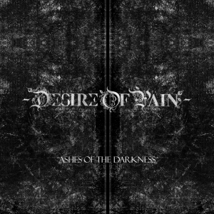 desire of pain - ashes of the darkness