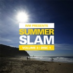ivm summer slam vol 3 disc 1