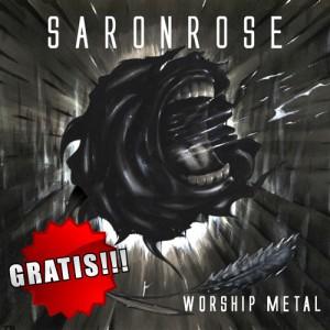 saronrose - worship metal