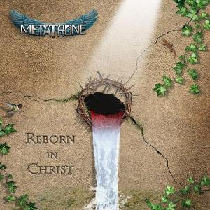 metatrone - reborn in christ