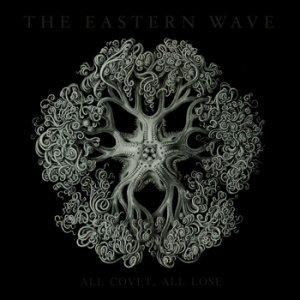 the eastern wave - all covet, all lose