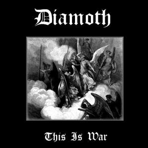 Diamoth - This Is War